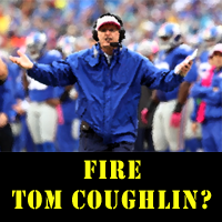 Fire Tom Coughlin?